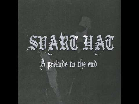 "SVART HAT ""A prelude to the end"" (Demo 2004)"