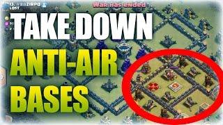 TH9 War Attack   Take Down Anti-Air Base   Clash Of Clans
