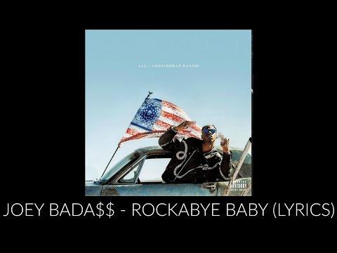Joey Bada$$ - Rockabye Baby Ft. Schoolboy Q (Lyrics)