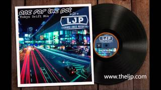 One For The Pot (Tokyo Drift Mix) - The Leonard Jones Potential