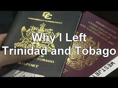 Why I left Trinidad and Tobago