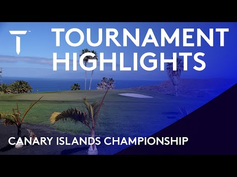 Tournament Highlights | 2021 Canary Islands Championship