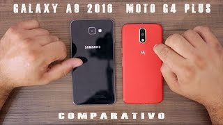 galaxy a9 2016 vs moto g4 plus comparativo