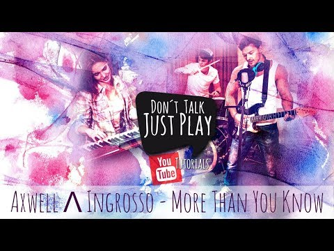 Axwell Λ Ingrosso - More Than You Know - How to play on Guitar-Tutorial+Chords+Tabs+GuitarPro