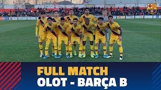 [FULL MATCH] Olot 1-0 Barça B