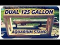 DIY DOUBLE 125 GALLON AQUARIUM STAND