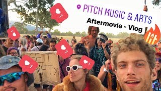 Pitch Music & Arts 2018 - Aftermovie / Vlog