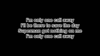 One call away - Charlie Putt lyrics