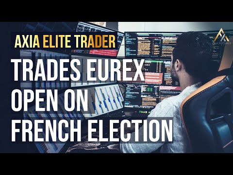 Price Ladder Trading French Elections Eurex Open - 25 April 2017 | Axia Futures