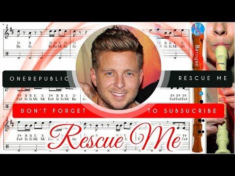 Rescue Me Sheet Music recorder G. - OneRepublic Rescue Me Tutorial thumbnail