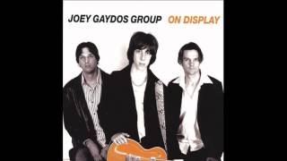 Joey Gaydos Group - Getting Through To You