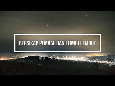 Ustadz Hanan Attaki Terbaru 2018 Bersikap Pemaaf Dan Lemah Lembut