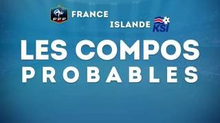 France-Islande : les compositions probables