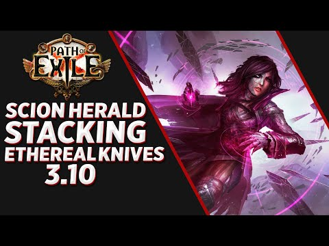 Scion Herald Stacking Build Ethereal Knives \ Path Pf Exile