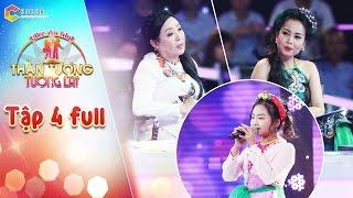 Thần tượng tương lai | tập 4 full: Giọng hát của cô bé 10 tuổi lấy nước mắt của NSND Thu Hiền
