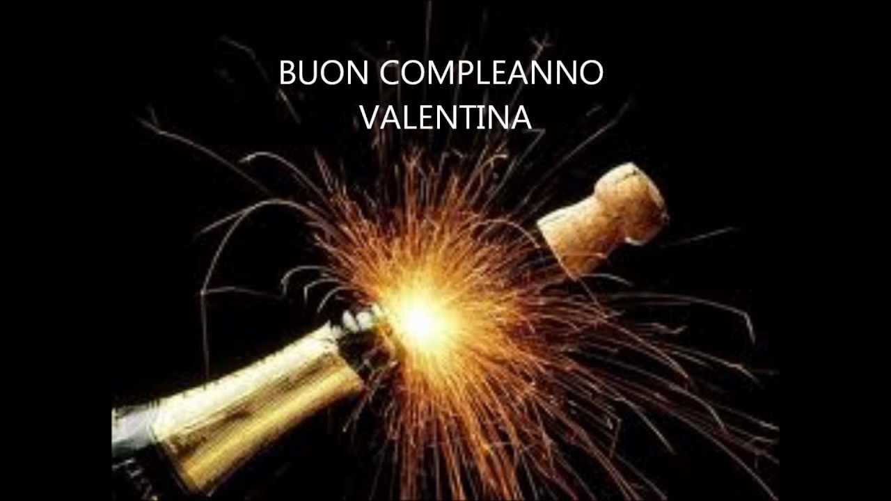 Favoloso Buon Compleanno Valentina - YouTube RO59
