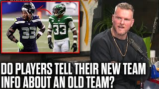 Pat McAfee On If Players Can Share Information About Former Teams After Leaving