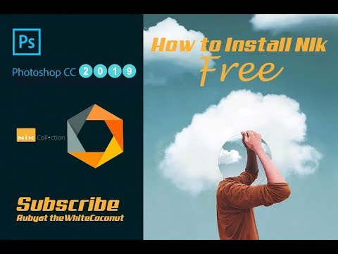 How To Install Nik Collection Free In Photoshop CC 2020