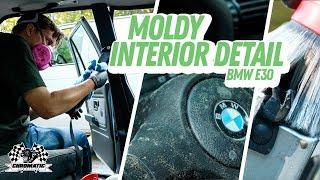 Cleaning The Moldiest Car Interior Ever! BMW E30 Interior Detailing Restoration