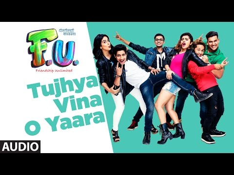 Tujhya Vina O Yara (Marathi Version)    F.U (Friendship Unlimited)   Sonu Nigam   Vishal Mishra