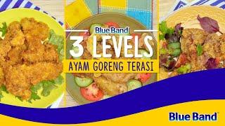 3 tekhnik Memasak Ayam Goreng Terasi Pakai Blue Band!