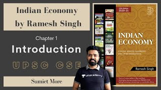 Chapter 1 : Introdction | Indian Economy by Ramesh Singh | UPSC CSE | Sumiet More