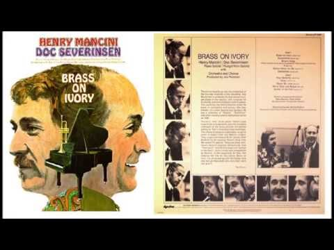 Brass On Ivory   Henry Mancini & Doc Severinsen