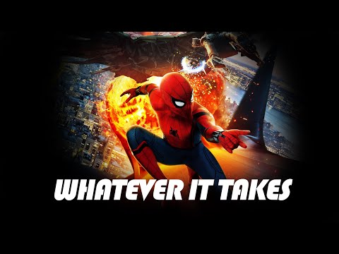 Spider-Man Homecoming Tribute - Whatever It Takes