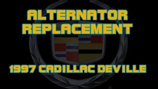 ⭐ 1997 Cadillac Deville - How To Replace The Alternator