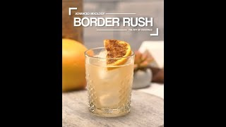Border Rush Cocktail Recipe