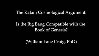 Genesis and the Big Bang - William Lane Craig, PhD