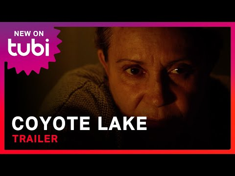 Coyote Lake   Official Trailer   Good Deed Entertainment on Tubi