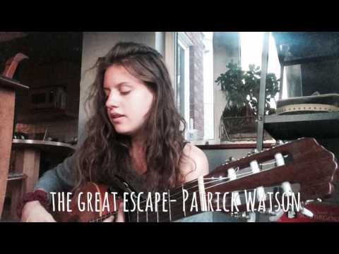 The great escape - Patrick Watson (cover)