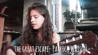 The great escape - Patrick Watson (cover)