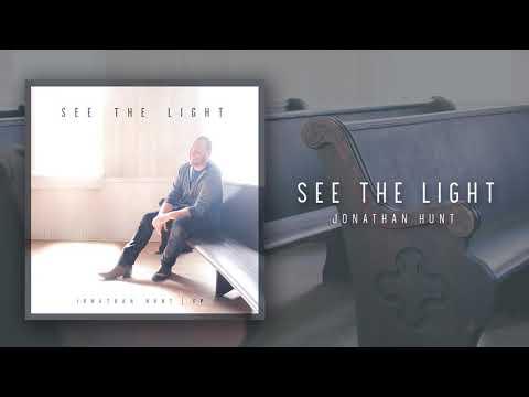 Jonathan Hunt - SEE THE LIGHT