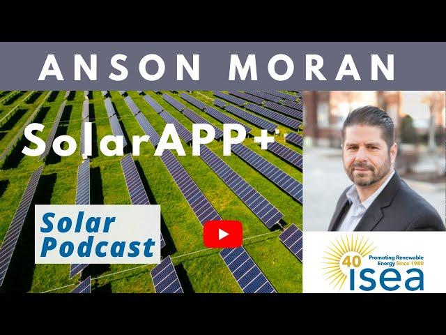 Anson Moran - SolarAPP+ | Simple Solar Permitting | Solar Podcast E118