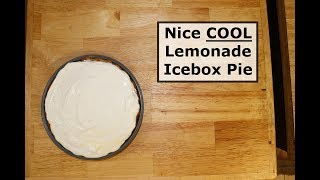 Lemonade Icebox Pie - Frozen For Hot Summer Days