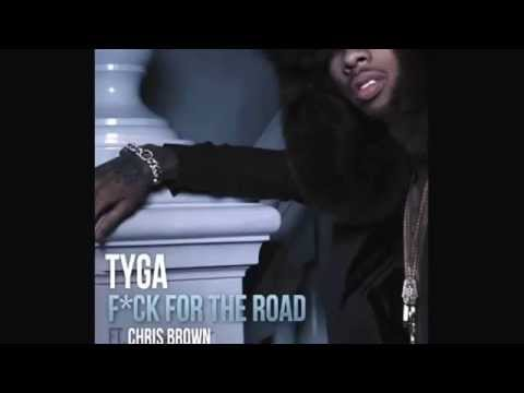 Tyga - F**k for the Road feat. Chris Brown...