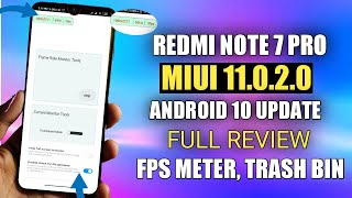 Redmi Note 7 Pro MIUI 11.0.2.0 Android 10 New Update Full Review FPS Meter,New Gesture