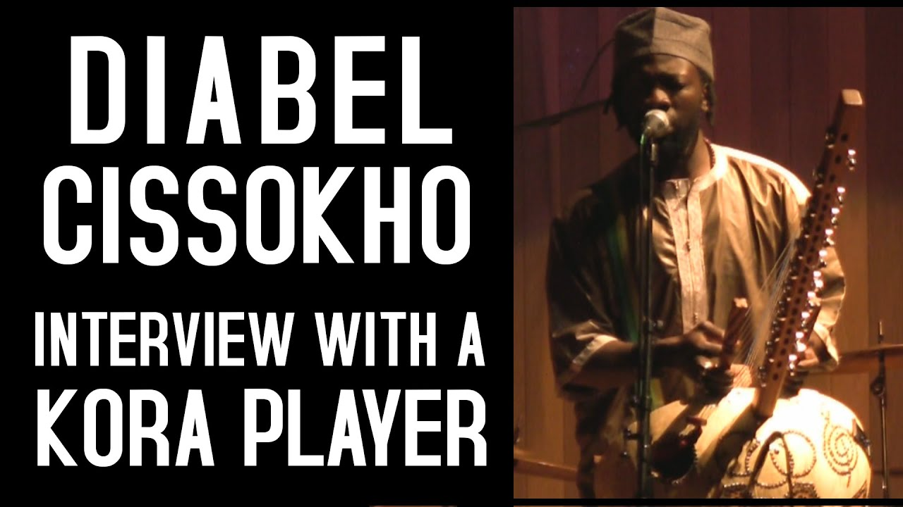 Diabel Cissokho - Interview with one the world's best kora players