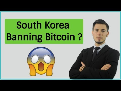 South Korea Banning Cryptocurrency and Bitcoin ? Market Analysis