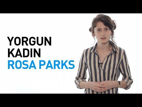 Yorgun Kadın: Rosa Parks...