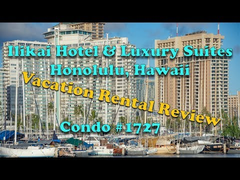 Ilikai Hotel & Luxury Suites Vacation Rental Review - Condo 1727