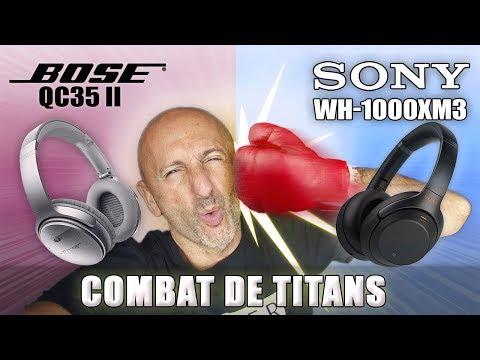 Bose QC35 II vs Sony WH-1000xm3 : Combat de TITANS !