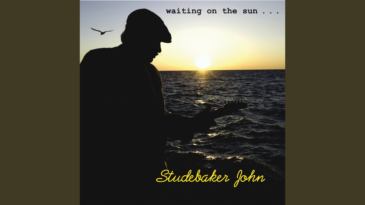 STUDEBAKER JOHN : waiting on the sun (2008)