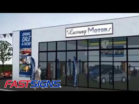 Auto Dealership Signs and Graphics - A Visual Tour