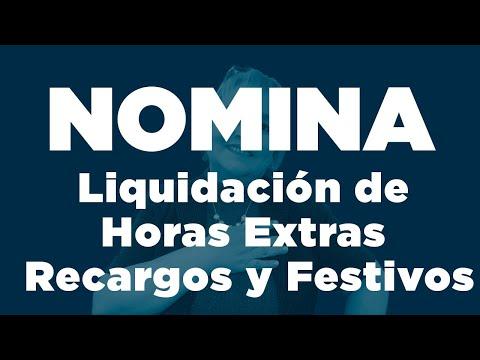 78. Nómina: Liquidación De Horas Extras Recargos Y Festivos_ElsaMaraContable