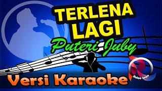 Terlena Lagi Puteri Juby Karaoke Tanpa Vocal