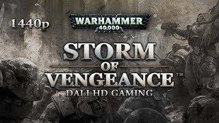 Warhammer 40000 Storm of Vengeance PC Gameplay FullHD 1440p