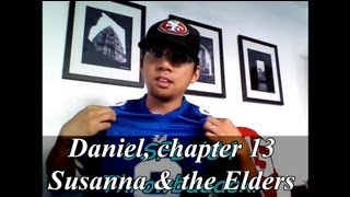The Book of Daniel, chapter 13, Daniel Saves Susanna from the Elders